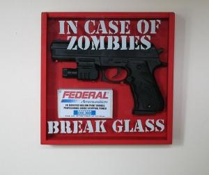 in-case-of-zombies-break-glass